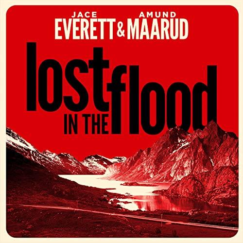 Maarud Everett Lost in the flood